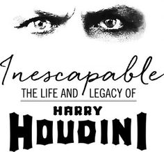 The Jewish Museum of Maryland has released details of their upcoming Houdini exhibition, Inescapable: The Life and Legacy of Harry Houdini.