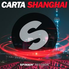 Carta - Shanghai (Preview) [Available 2 September] by Spinnin' Records
