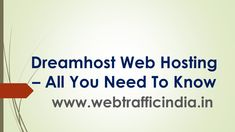 """An Ultimate Guide on """"Dreamhost Web Hosting"""". Read it To know why should select Dreamhost as your Web Hosting Company. Hosting Company, Affiliate Marketing, Everything, Need To Know, Reading, Reading Books"""