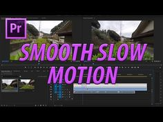 (175) How to Create Smooth Slow Motion in Adobe Premiere Pro CC (2017) - YouTube