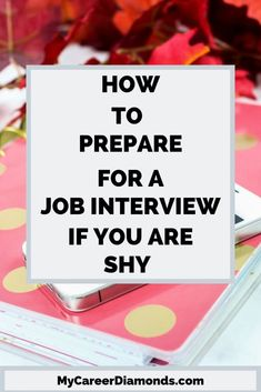 you introverted or shy? Explore these tips to help you ace your next job int. -Are you introverted or shy? Explore these tips to help you ace your next job int. Informational Interview Questions, Interview Questions To Ask, Job Interview Preparation, Interview Answers, Job Interview Tips, Career Planner, Job Career, Career Advice, Career Coach