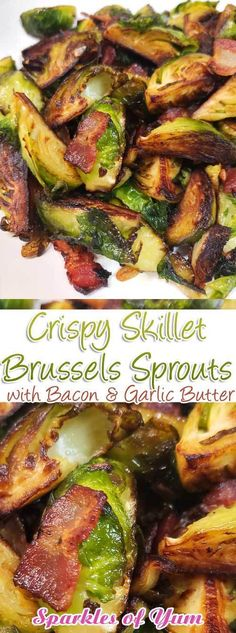 These Crispy Skillet Brussels Sprouts with Bacon & Garlic Butter are the absolute best Brussels sprout recipe! This is now one of my go-to recipes, easy to make and very delicious. # Crispy Skillet Brussel Sprouts with Bacon & Garlic Butter Sprout Recipes, Veggie Recipes, Cooking Recipes, Healthy Recipes, Skillet Recipes, Gourmet Recipes, Delicious Recipes, Garlic Recipes, Rice Recipes