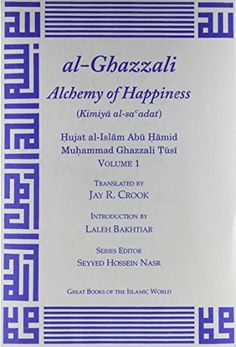 alGhazzali Alchemy of Happiness 2 Vol set Great Books of the Islamic World * Details can be found by clicking on the image.