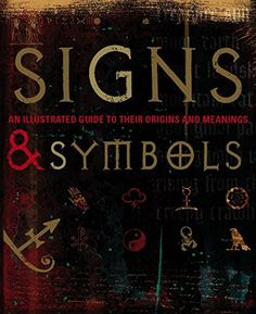 Signs & Symbols: An Illustrated Guide to Their Origins an... https://www.amazon.co.uk/dp/1405325399/ref=cm_sw_r_pi_dp_x_64QqybM76S37Q
