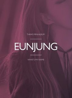 "T-ARA 13th Mini Album ""What's my name"" EUNJUNG Ver CD+Photobook+Photocard+Poster #Pop"