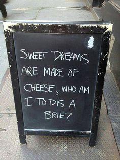 Ah, Cheese.