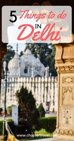 Quick Travel Guide for Delhi, Things to do in Delhi, Activities in Delhi, Shopping in Delhi, Temples to visit in Delhi, Beautiful places in Delhi, Delhi India, Cities of India, Where to go in India, Delhi wanderlust, India wanderlust, Chapter Travel, Travel couple, #delhi, #India, #wanderlust, 5 things to do in Delhi, Where to sleep in Delhi, where to eat in Delhi