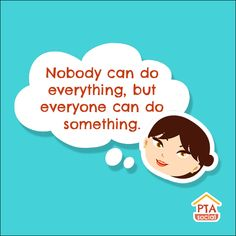 Nobody can do everything, but everyone can do something.  PTAsocial makes volunteering the norm. http://www.ptasocial.com