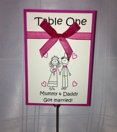 Personalised Mummy & Daddy Wedding Table Name/Numbers. £1.50 from www.facebook.com/TotallyBridal