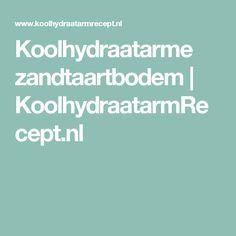 Koolhydraatarme zandtaartbodem   KoolhydraatarmRecept.nl