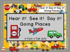 For all the boys on your caseload.....a Hear it! See it! Say it! all about vehicles.  Learn vocabulary, listening skills and more with this seek and find activity.