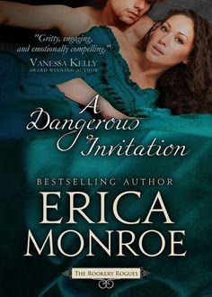 Ultra Meital Reviews: A Dangerous Invitation (The Rookery Rogues, #1) [Kate & Daniel] by Erica Monroe #UltraReviews, #Review, #EricaMonroe, #TheRookeryRogues