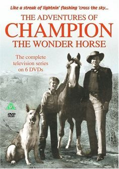 The Adventures Of Champion The Wonder Horse - Complete 6 DVD Set [1955] DVD ~ Barry Curtis, http://www.amazon.co.uk/dp/B000B6F8N2/ref=cm_sw_r_pi_dp_H7xBtb0YXME75