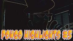 POHGO HIGHLIGHTS #5