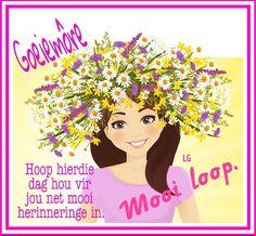 Lekker Dag, Goeie More, Disney Characters, Fictional Characters, Afrikaans, Disney Princess, Inspiration, Art, Biblical Inspiration