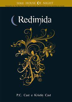 Redimida, P.C. Cast e Kristin Cast.