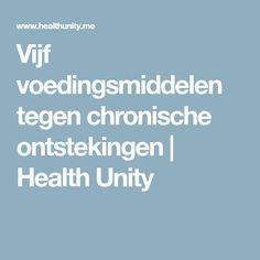 Vijf voedingsmiddelen tegen chronische ontstekingen | Health Unity