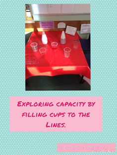 Exploring capacity by filling cups to the lines. How full is the cup? Measurement Kindergarten, Measurement Activities, Math Measurement, Teaching Activities, Kindergarten Math, Teaching Math, Capacity Activities, Mastery Maths, Maths Eyfs