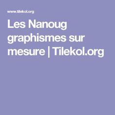 Les Nanoug graphismes sur mesure | Tilekol.org