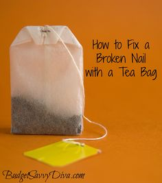 How to Fix a Broken Nail with a Tea Bag | Budget Savvy Diva