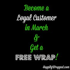 Become an #ItWorks Loyal customer during the month of March and I'll give you a #free wrap!  You'll also be eligible for Loyal Customer Perk Points which will give you perk points!  Perk Points can be redeemed for FREE products! #itworks #freebies #skinnywrap  HappilyWrapped.com