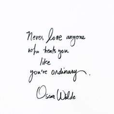 Fan of Oscar Wilde Now Quotes, Great Quotes, Words Quotes, Wise Words, Quotes To Live By, Life Quotes, Sayings, Let It Go Quotes, Good Heart Quotes