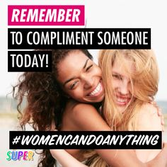 Check out this awesome article on non-physical compliments by Upworthy at: http://www.upworthy.com/14-compliments-that-have-nothing-to-do-with-looks-and-everything-to-do-with-being-an-amazing-human  #WomenCanDoAnything #WomenRock #compliments #CarolineCaldwell #Upworthy #article