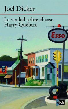 La verdad sobre el caso Harry Quebert de Joël Dicker #libro recomendado!! #literatura EM VA SORPRENDRE.