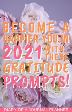 Become a happier you in 2021 by starting your own gratitude journal! Get the best ideas here with 50 gratitude prompts! #gratitudejournal #bulletjournal #journalideas #gratitude #happiness