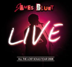 #JamesBlunt All The Lost Souls Tour 2008 #ConcertLive