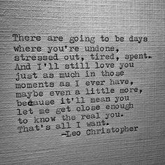 Leo Christopher • Undone #writer #writing #quotes #quote #poems #poem #poetry #shortpoem #shortpoetry #shortwritings #typewriter #art #artist #photography #leowords #LeoChristopher #love #relationships
