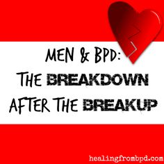 Recovering from dating a borderline man