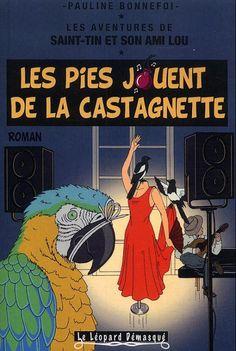 Les aventures de Saint-Tin et son ami Lou -11- Les pies jouent de la castagnette