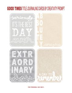 Title journaling cards by Creativity Prompt -- If you scrapbook/smash book/journal, you must check this site out. The hundreds of free printables offered on Creative Prompt are simply awesome!