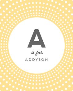 A is for Addyson