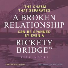 Bridge broken relationships in Beth Moore's upcoming novel, The Undoing of Saint Silvanus.