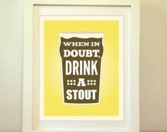 Im Zweifelsfall zu trinken, ein Stout Bier, Stout, Bier, Bier-Print, Kunst Bier Poster, Bar Poster, Küche, Craft Beer Grafik, Bier Schilder, Craft Beer