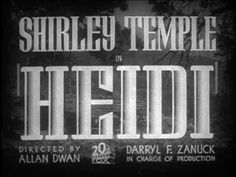 Shirley Temple - Heidi Trailer