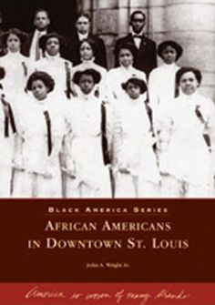 African Americans in Downtown St. Louis  (MO)  (Black America Series):   Since the founding of St. Louis in 1764, Downtown St. Louis has been a center of black cultural, economic, political, and legal achievements that have shaped not only the city of St. Louis, but the nation as well. From James Beckworth, one of the founders of Denver, Colorado, to Elizabeth Keckley, Mary Todd Lincoln's seamstress and author of the only behind-the-scenes account of Lincoln's White House years, black ...