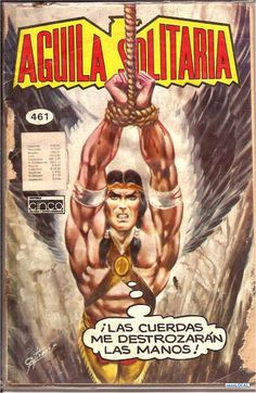 Aguila Solitaria Classic Comics, First Nations, Comic Covers, Anime Comics, Comic Books Art, Golden Age, Art Forms, Cover Art, Ranger