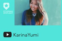 StyleHaul Talent Spotlight: KarinaYumi