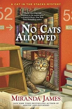 No Cats Allowed (Cat in the Stacks Mystery) by Miranda James, http://smile.amazon.com/dp/B00X593CO4/ref=cm_sw_r_pi_dp_hcpuvb1FFWAE1