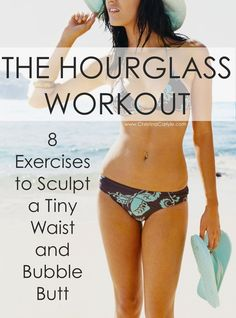 8 Exercises To Sculpt A Tiny Waist and Bubble Butt