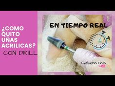 Como quitar uñas acrilicas con drill ( Punta Carburo) en tiempo real - YouTube
