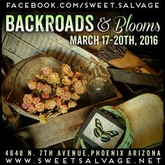 """Here is the latest event poster we created for the """"Backroads & Blooms"""" event @sweetsalvage this month from March 17-20th!"""