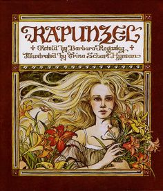 'Rapunzel' illustrated by Trina Schart Hyman  'Rapunzel' (1982) - front cover   Illustrated by Trina Schart Hyman retold by Barbara Rogasky, originally published in 1982  via Plum leaves flickr