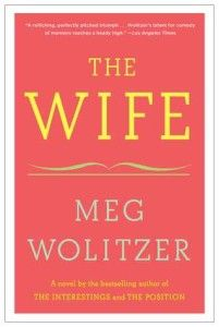 The Wife by Meg Wolitzer (Book Review)