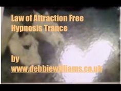 Law of Attraction Free Hypnosis Trance Video