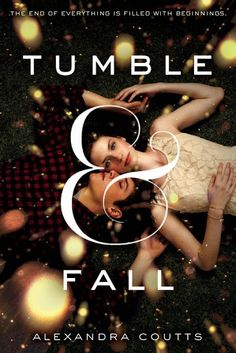Blog Tour (Guest Post): Tumble & Fall by Alexandra Coutts
