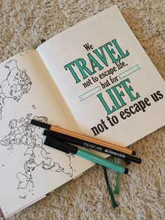 Bullet journal, travel quote